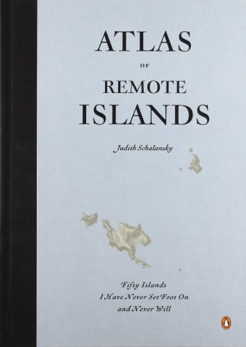 Cover of book The Atlas of Remote Islands
